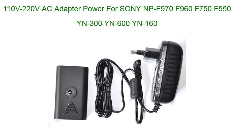 110V-220V AC Adapter Power For SONY NP-F970 F960 F750 F550 YN-300 YN-600 YN-160